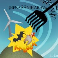 Tuulivoimala räjäyttää lepakot ja infraääniharava vaalit